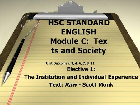 HSC STANDARD ENGLISH Module C: Tex ts and Society