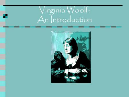 Virginia Woolf: An Introduction. The Stephen Family.