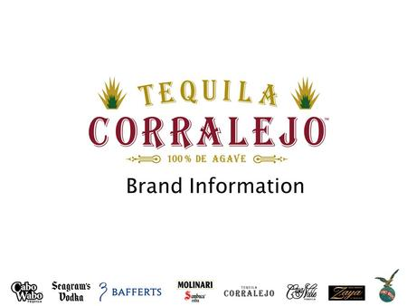 Brand Information. INFINIUM Spirits History: Hacienda Corralejo, founded in 1755, was the first estate in Mexico to produce tequila as a commercial venture.