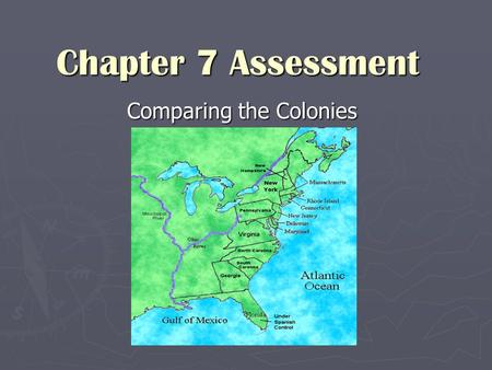 Comparing the Colonies