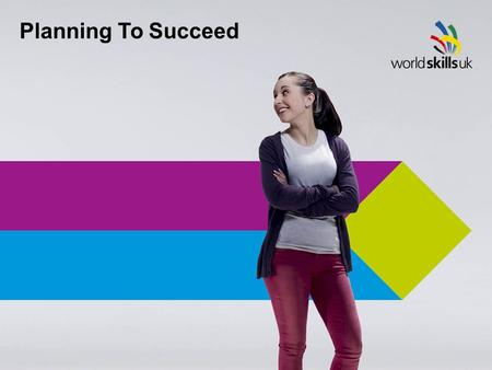 Planning To Succeed. 2 | Planning To Succeed Planning To Succeed.