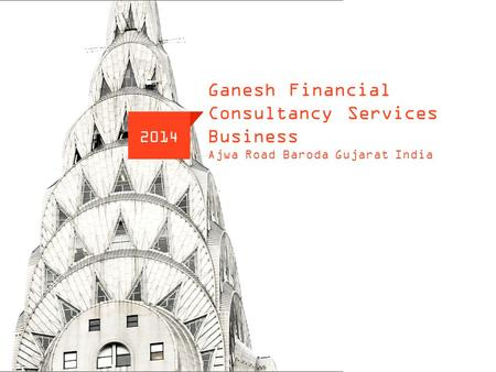 NYBC www..newyorkbusinessconsultants.com Ganesh Financial Consultancy Services Business Ajwa Road Baroda Gujarat India 2014.