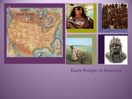 Early People of America