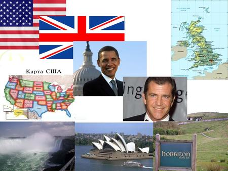 English – speaking countries. CountryContinent Capital, population Flag (name) Famous places Famous people English-speaking countries.