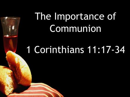 The Importance of Communion