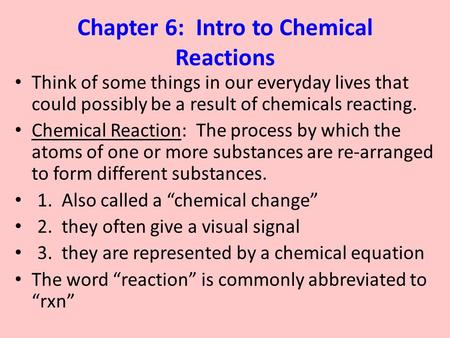 Chapter 6: Intro to Chemical Reactions