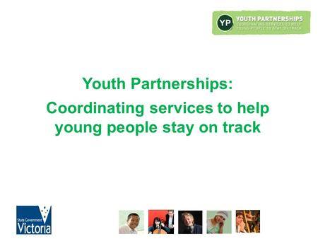 Youth Partnerships: Coordinating services to help young people stay on track.