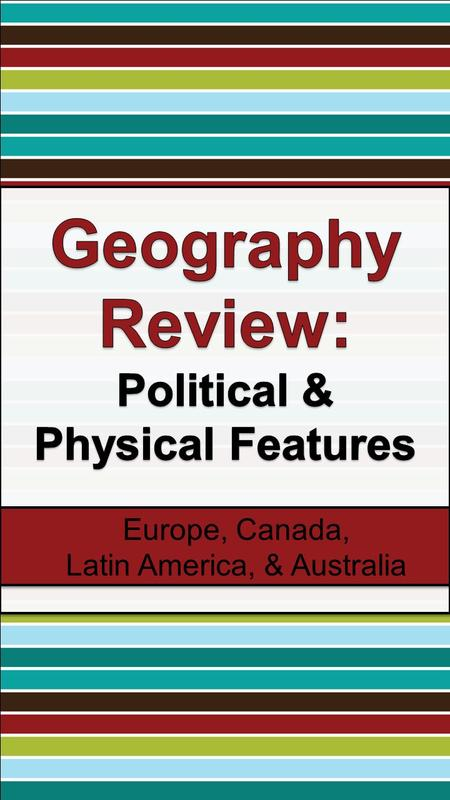 Europe, Canada, Latin America, & Australia. EUROPE SS6G8 The student will locate selected features of Europe. a. Locate on a world and regional political-