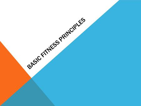 Basic fitness principles