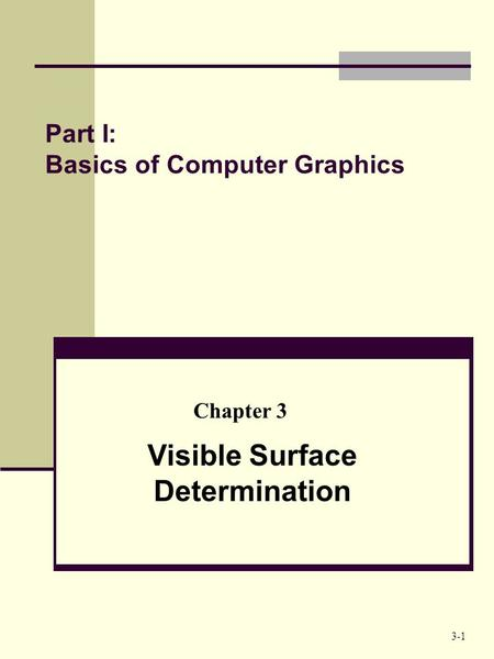 Part I: Basics of Computer Graphics