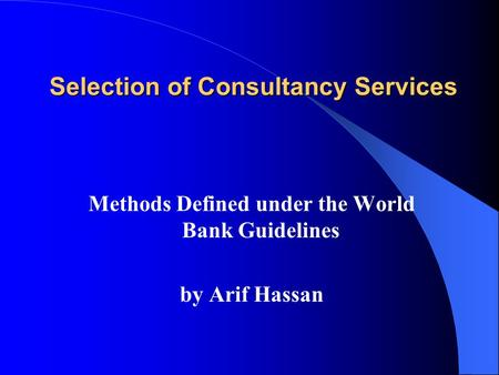 Selection of Consultancy Services