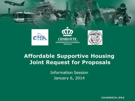 Affordable Supportive Housing Joint Request for Proposals Information Session January 6, 2014.