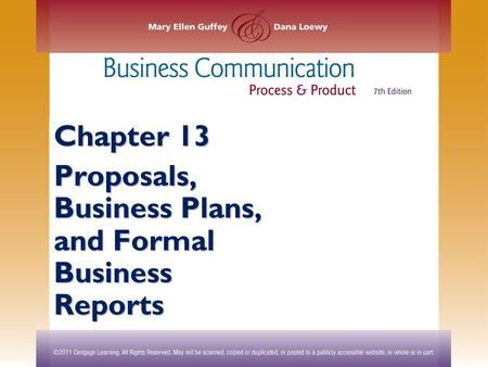Chapter 13 Proposals, Business Plans, and Formal Business Reports.