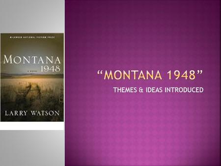 montana 1948 quotes from the book