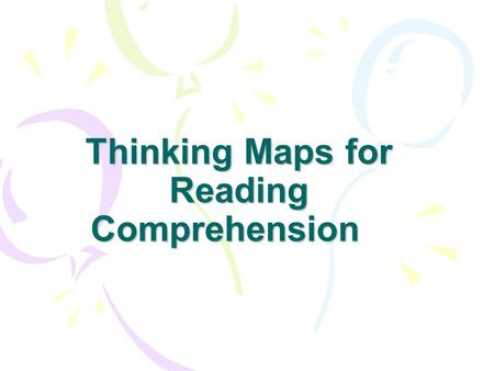 Thinking Maps for Reading Comprehension
