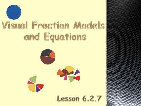 Visual Fraction Models