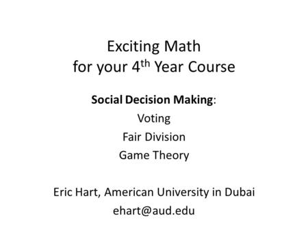 Exciting Math for your 4th Year Course