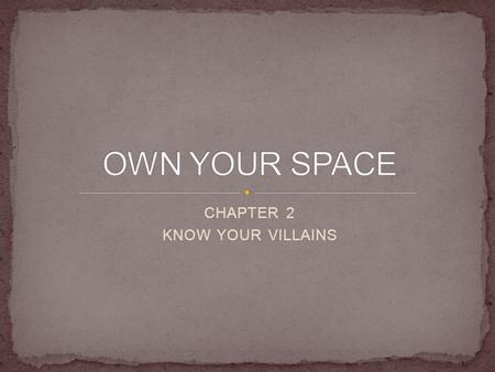 CHAPTER 2 KNOW YOUR VILLAINS. Who writes it: Malware writers vary in age, income level, location, social/peer interaction, education level, likes, dislikes.