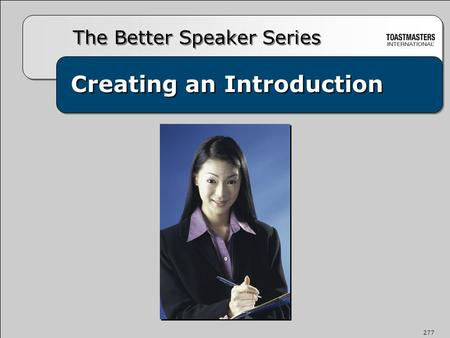 Creating an Introduction The Better Speaker Series 277.