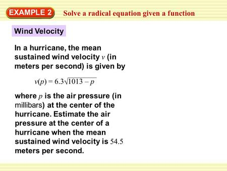 EXAMPLE 2 Solve a radical equation given a function Wind Velocity
