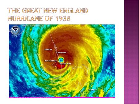  Hit September 21, 1938  Category 5  121-183 mph winds  Hit September 21, 1938  Category 5  121-183 mph winds.