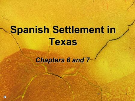 Spanish Settlement in Texas