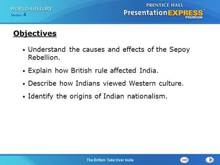 Objectives Understand the causes and effects of the Sepoy Rebellion.