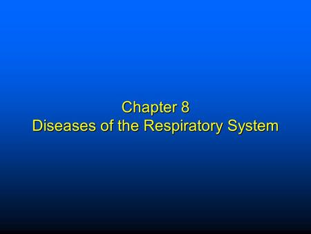 Chapter 8 Diseases of the Respiratory System. Elsevier items and derived items © 2009 by Saunders, an imprint of Elsevier Inc. 1 Structure and Function.