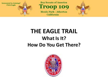 THE EAGLE TRAIL What Is It? How Do You Get There?.