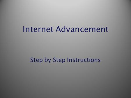 Internet Advancement Step by Step Instructions. https://scoutnet.scouting.org/iadv/ui/home/ You can go directly there with this link or link from