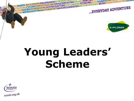 Young Leaders' Scheme. Aim and Objectives……. Aim – To show you that Young Leaders (YL's) aren't scary!! Objectives – Clarify what YL's are Collate ideas.