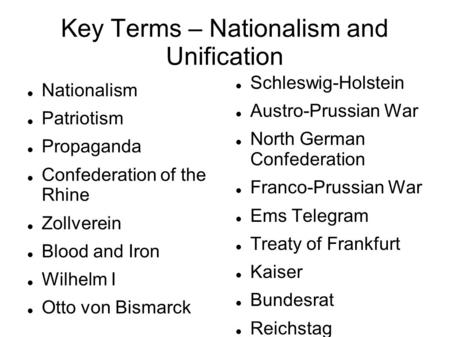 Key Terms – Nationalism and Unification