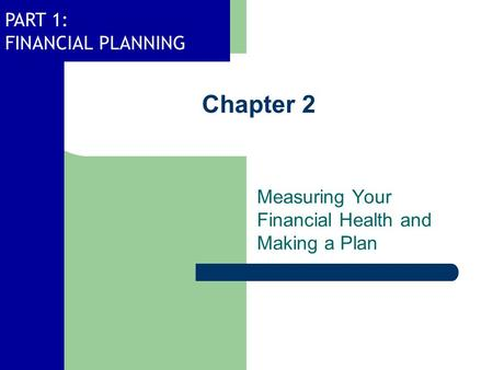 Measuring Your Financial Health and Making a Plan