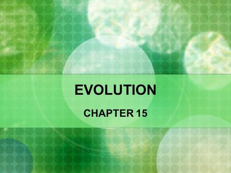 EVOLUTION CHAPTER 15.