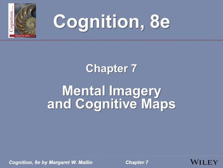 Mental Imagery and Cognitive Maps - ppt video online download