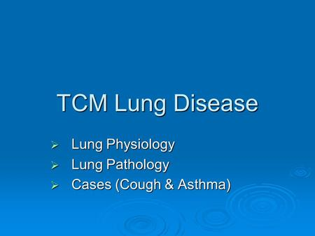 Lung Physiology Lung Pathology Cases (Cough & Asthma)