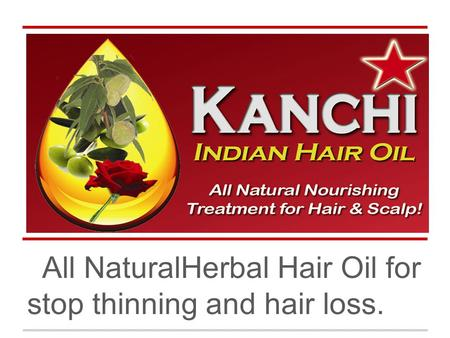 L All NaturalHerbal Hair Oil for stop thinning and hair loss.