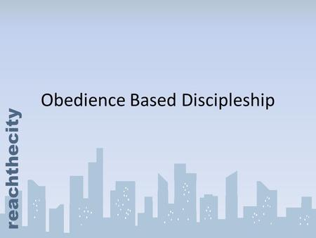 Obedience Based Discipleship