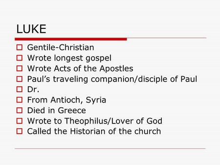 Acts of the Apostles, part 2: Who is Luke?