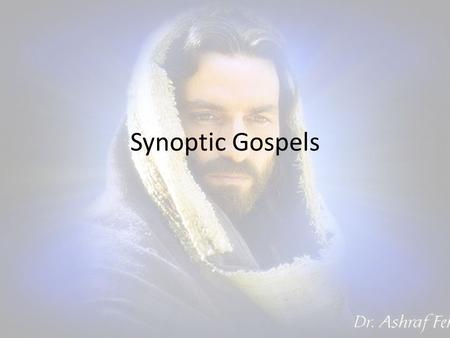 "Synoptic Gospels. Vocab Gospel = Good News – Message of Christ & salvation – Also preaching/writing that message Synoptic: ""seen together"" – Many similarities."