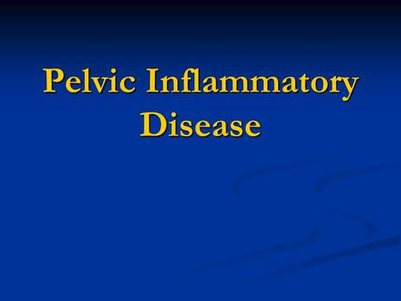 Pelvic Inflammatory Disease. Does LEEP increase the risk of PTB before 37 weeks? Compared women with history of LEEP to Compared women with history of.
