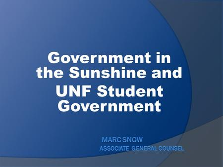 Government in the Sunshine and UNF Student Government.