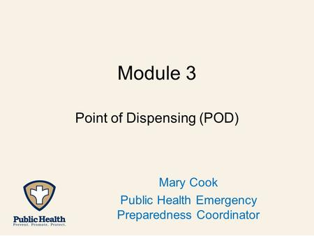 Point of Dispensing (POD)