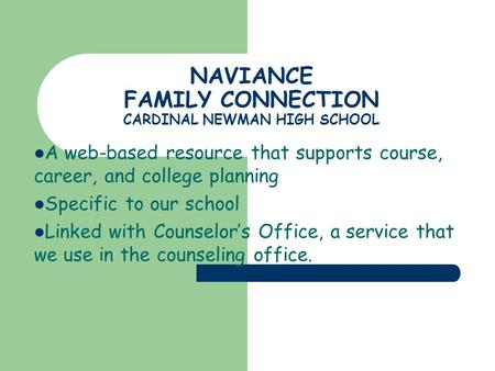 NAVIANCE FAMILY CONNECTION CARDINAL NEWMAN HIGH SCHOOL
