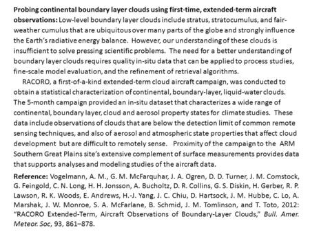 Probing continental boundary layer clouds using first-time, extended-term aircraft observations: Low-level boundary layer clouds include stratus, stratocumulus,