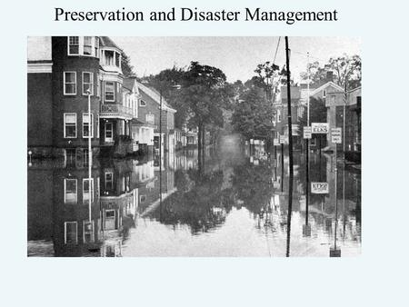 Preservation and Disaster Management. Federal Emergency Management Agency FEMA's mission is to support our citizens and first responders to ensure that.