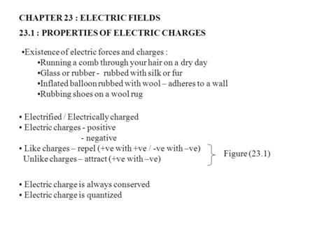 CHAPTER 23 : ELECTRIC FIELDS