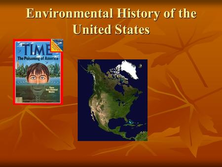 Environmental History of the United States