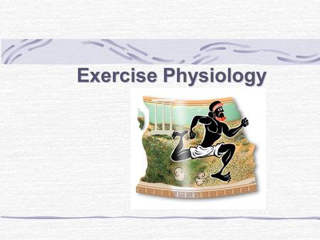 <strong>Exercise</strong> Physiology.