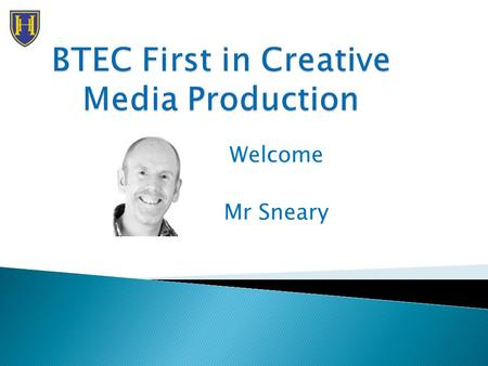 "Welcome Mr Sneary.  Overview of the course  Create your own ""digital animation""  Any questions?  Further concerns or questions  -"